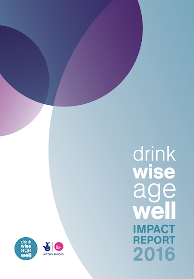 Drink Wise, Age Well: Impact Report 2016