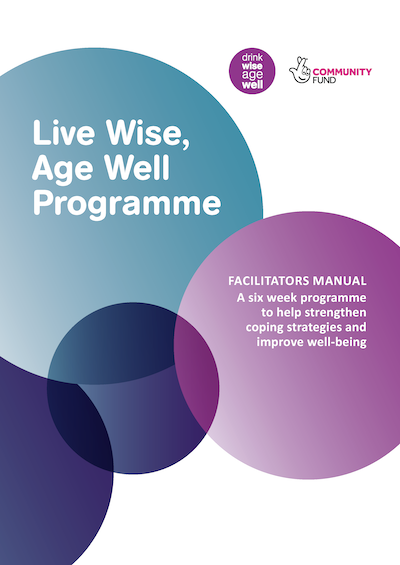 Live Wise Age Well Facilitators manual
